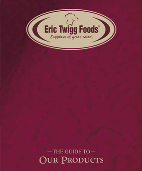 Eric Twigg Foods - Product Guide